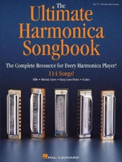 "The ultimate harmonica songbook : for ""C"" diatonic harmonica"