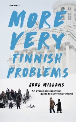 More very Finnish problems : an even more essential guide to surviving Finland