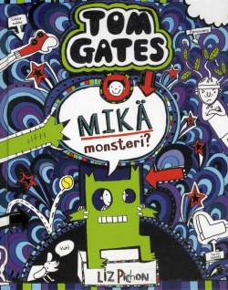 Tom Gates : mikä monsteri?