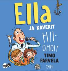 Ella ja kaverit hiiohoi!(MP3-CD)