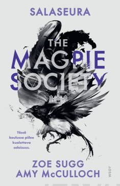 The magpie society : salaseura