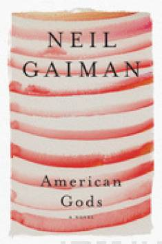 American gods : author's preferred text