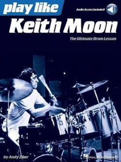Play like Keith Moon : the ultimate drum lesson