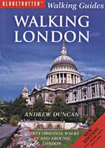 Walking London : thirty original walks in and around London