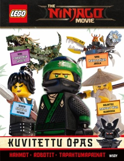 LEGO The Ninjago movie : kuvitettu opas