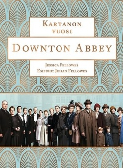 Downton Abbey : kartanon vuosi